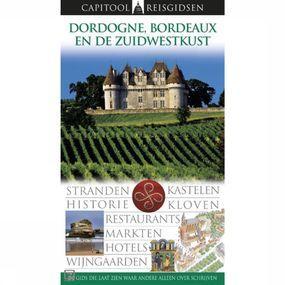 Reisgids Dordogne, Bordeaux & Zuidwestkust