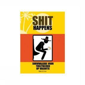 Shit Happens: Survivalgids voor toiletbezoek op vakantie