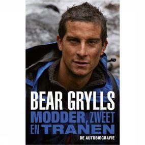 Bear Grylls - Modder, Zweet en Tranen